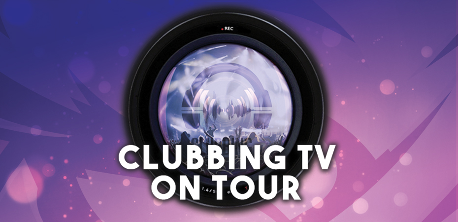 Clubbing Tv On Tour